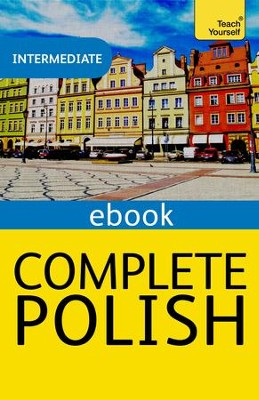 Complete Polish: Teach Yourself eBook ePub / Digital original - eBook  -     By: Nigel Gotteri, Joanna Mickalak-Gray