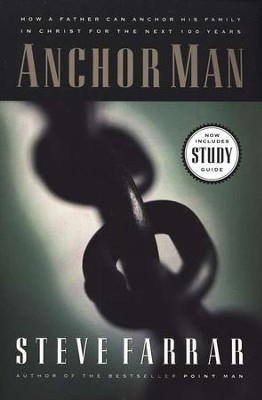 Anchor Man  -     By: Steve Farrar