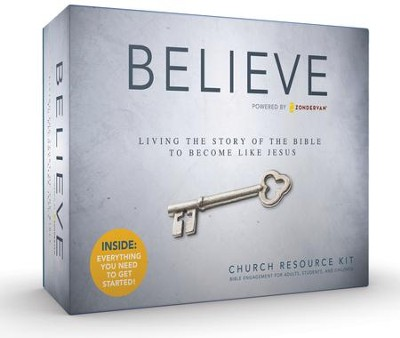 Believe: Living the Story of the Bible to Become Like Jesus,  Church Resource Kit  -     By: Randy Frazee