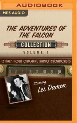 The Adventures of the Falcon Collection, Volume 1 - 12 Half-Hour Original Radio Broadcasts on MP3-CD  -