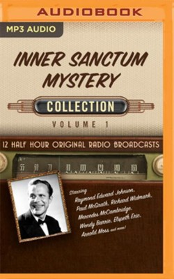 Inner Sanctum Mystery Collection, Volume 1 - 12 Half-Hour Original Radio Broadcasts on MP3-CD  -