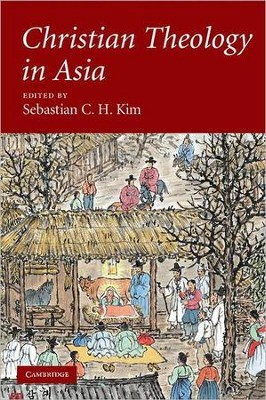 Christian Theology in Asia  -     By: Sebastian C.H. Kim
