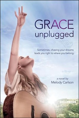 Grace Unplugged   - Slightly Imperfect  -     By: Melody Carlson