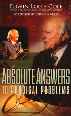 Absolute Answers To Prodigal Problems  -     By: Edwin Louis Cole