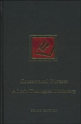 Consecrated Phrases: A Latin Theological Dictionary; Third Edition  -     By: James T. Bretzke SJ