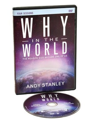 Why in the World: A DVD Study  -     By: Andy Stanley