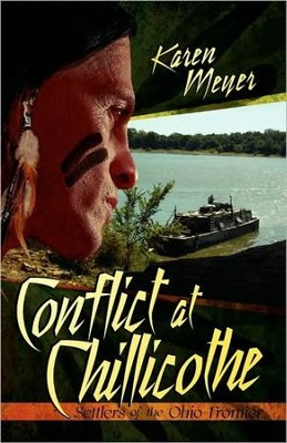 Conflict at Chillicothe  -     By: Karen Meyer