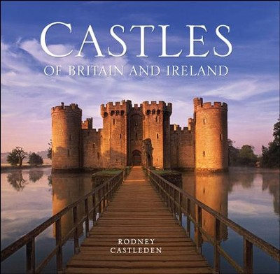 The Castles of Britain and Ireland / Digital original - eBook  -     By: Rodney Castleden