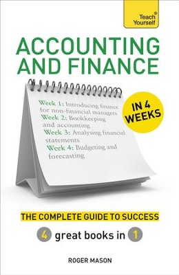 Accounting & Finance in 4 Weeks: The Complete Guide to Success: Teach Yourself / Digital original - eBook  -     By: Roger Mason