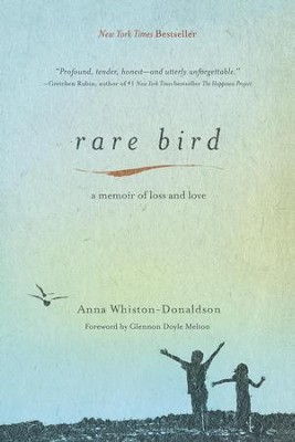 Rare Bird: A Memoir of Loss and Love - eBook  -     By: Anna Whiston-Donaldson