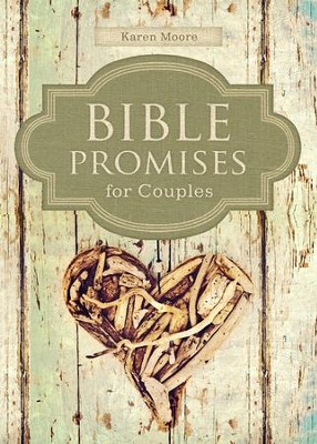 Bible Promises for Couples  -     By: Karen Moore