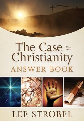 The Case for Christianity Answer Book - eBook  -     By: Zondervan