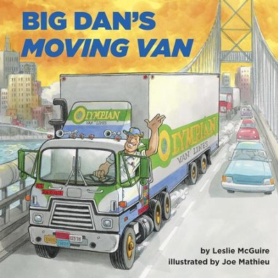 Big Dan's Moving Van - eBook  -     By: Leslie McGuire