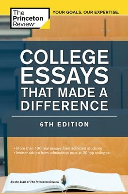 College Essays That Made a Difference, 6th Edition - eBook  -     By: Princeton Review