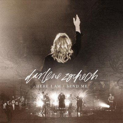 Here I Am Send Me (Live), CD/DVD   -     By: Darlene Zschech