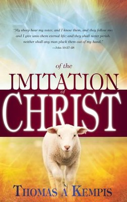 Of the Imitation Of Christ - eBook  -     By: Thomas a Kempis