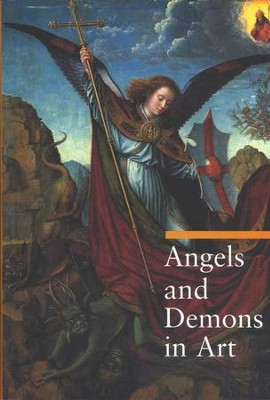 Angels and Demons in Art  -     By: Rosa Giorgi