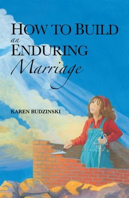 How to Build an Enduring Marriage - eBook  -     By: Karen Budzinski
