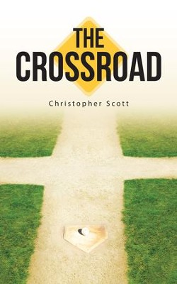 The Crossroad - eBook  -     By: Christopher Scott