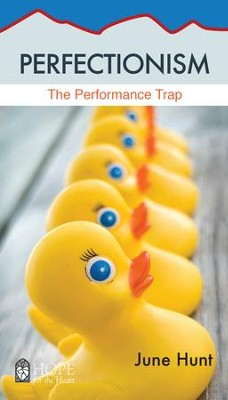 Perfectionism: The Performance Trap - eBook   -     By: June Hunt