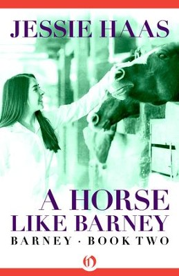 A Horse like Barney - eBook  -     By: Jessie Haas