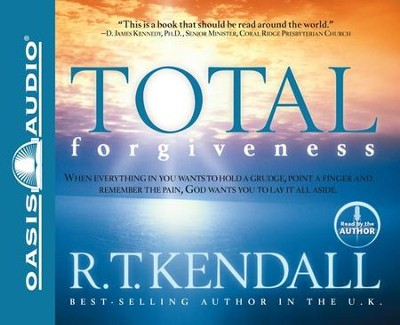 Total Forgiveness                     - Audiobook on CD         -     Narrated By: R.T. Kendall     By: R.T. Kendall