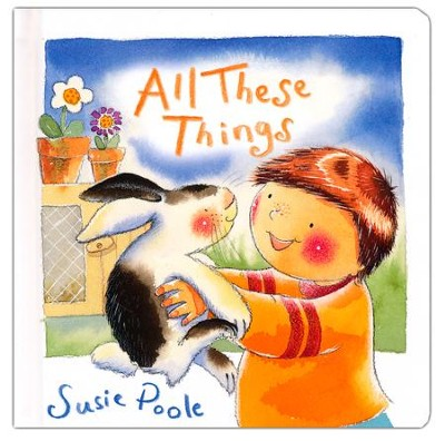 All These Things  -     By: Susie Poole
