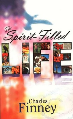 The Spirit-Filled Life   -     By: Charles Finney