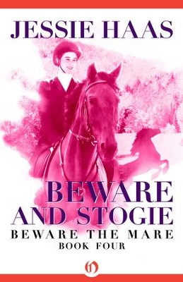 Beware and Stogie - eBook  -     By: Jessie Haas