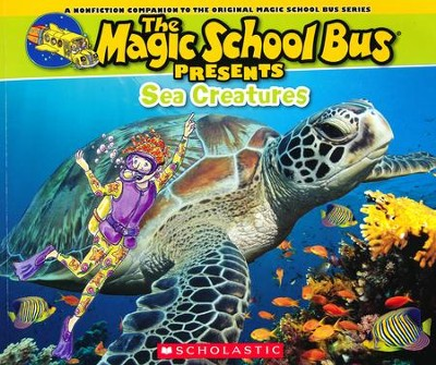 The Magic School Bus Presents: Sea Creatures  -     By: Joanna Cole     Illustrated By: Bruce Degen