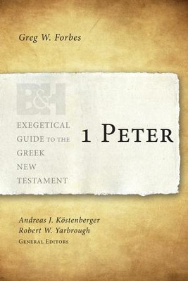 1 Peter - eBook  -     By: Greg W. Forbes