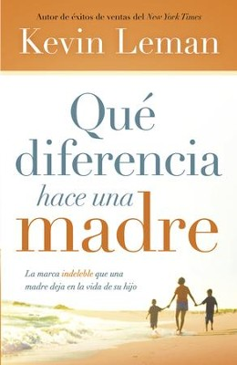 Qué Diferencia Hace Una Madre, eLibro  (What a Difference a Mom Makes, eBook)  -     By: Kevin Leman