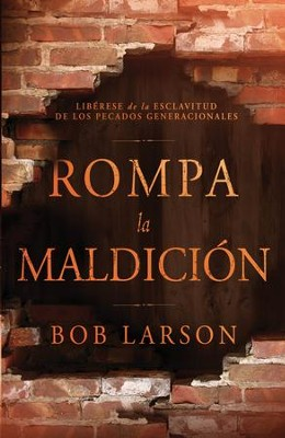 Rompa La Maldición, eLibro  (Break the Curse, eBook)  -     By: Bob Larson