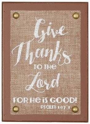 Give Thanks to the Lord Tabletop Plaque  -