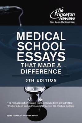 Medical School Essays That Made a Difference, 5th Edition - eBook  -     By: Princeton Review