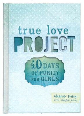 40 Days of Purity for Girls  -     By: Sharie King, Clayton King