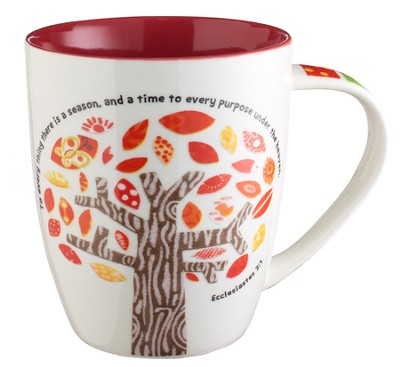 For Everything There is a Season, Mug  -
