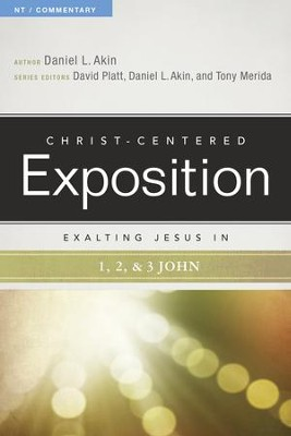 Exalting Jesus in 1,2,3 John - eBook  -     By: Daniel L. Akin