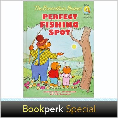 Perfect Fishing Spot with The Berenstain Bears -  Non Autographed Edition  -     By: Stan Berenstain, Jan Berenstain, Mike Berenstain