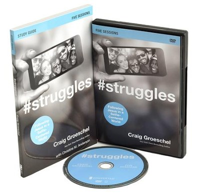 #Struggles: Following Jesus in a Selfie-Centered World, Study Guide and DVD  -     By: Craig Groeschel