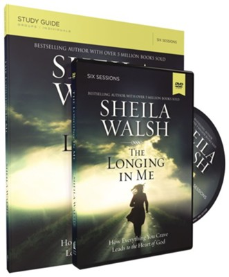 The Longing in Me, DVD with Study Guide   -     By: Sheila Walsh