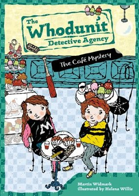 The Cafe Mystery #4 - eBook  -     By: Martin Widmark     Illustrated By: Helena Willis