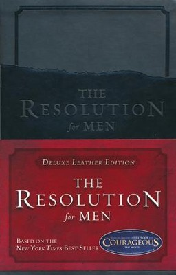 The Resolution for Men, LeatherTouch  -     By: Stephen Kendrick, Alex Kendrick, Randy Alcorn