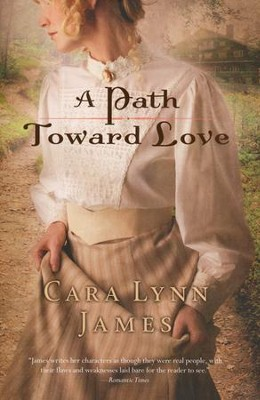 A Path Toward Love - Slightly Imperfect  -     By: Cara Lynn James