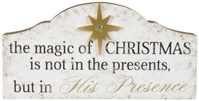 Magic of Christmas Tabletop Plaque  -