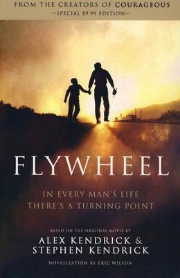 Flywheel, paperback   -     By: Alex Kendrick