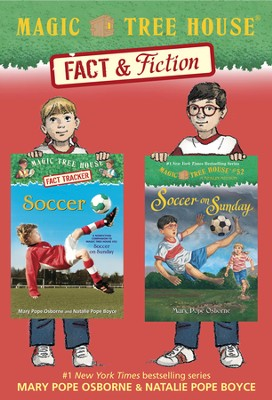 Magic Tree House Fact & Fiction: Soccer / Combined volume - eBook  -     By: Mary Pope Osborne, Will Osborne     Illustrated By: Sal Murdocca