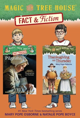 Magic Tree House Fact & Fiction: Thanksgiving / Combined volume - eBook  -     By: Mary Pope Osborne, Natalie Pope Boyce     Illustrated By: Sal Murdocca