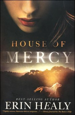 House of Mercy  -     By: Erin Healy