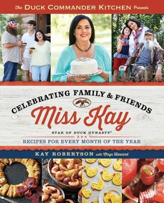 Miss Kay's Cookbook Volume 2 - eBook  -     By: Kay Robertson